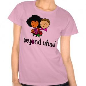 beyond_uhaul_lesbian_themed_tee_shirt-r035dd65263ab42b7b997df242152d949_8nazu_512