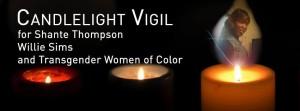 Shante Thompson Vigil